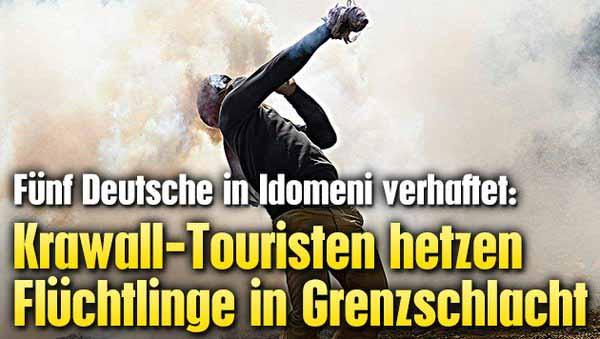 Krawall-Touristen hetzen Flüchtlinge in Idomeni in Grenzschlacht. Anstifter sind unter anderem deutsche Aktivisten. 5 davon wurden von den Griechen festgenommen. #Date:04.2016#