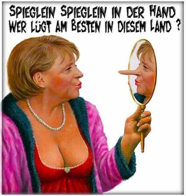 Spieglein, Spieglein an der Wand, wer ist die größte Lügnerin im Land? Merkel, das bist du. #Date:04.2016#