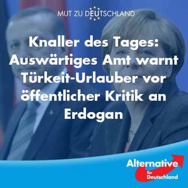 Der Knaller des Tages: Auswärtiges Amt warnt Türkei-Urlauber vor öffentlicher Kritik an Erdogan. So lieben wir den freundschaftlich verbundenen Sultan von Frau Mürkül Merke. #Date:04.2016#