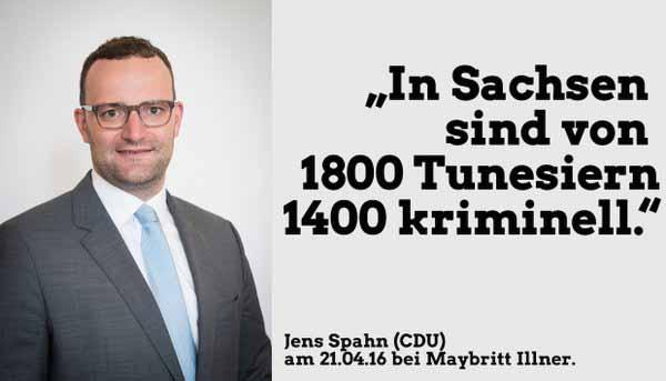 Jens Spahn CDU bei Illner am 21.4.16. In Sachsen sind von 1800 Tunesiern, 1400 kriminell. #Date:04.2016#