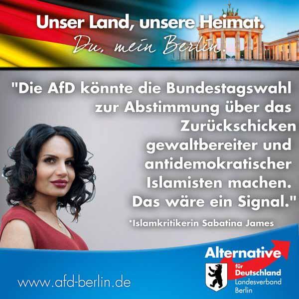 Unser Land, unsere Heimat. Sabatina James, Islamkritikerin sagt: Die AfD könnte die Bundestagswahl zur Abstimmung über das Zurückschicken gewaltbereiter und antidemokratischer Islamisten machen. Das wäre ein Signal. #Date:05.2016#