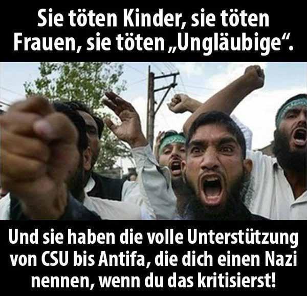 Moslems töten Kinder, sie töten Frauen, sie töten Ungläubige. Und sie haben die volle Rückendeckung von CSU bis Antifa, die dich einen Nazi nennen, wenn du das kritisierst. #Date:05.2016#