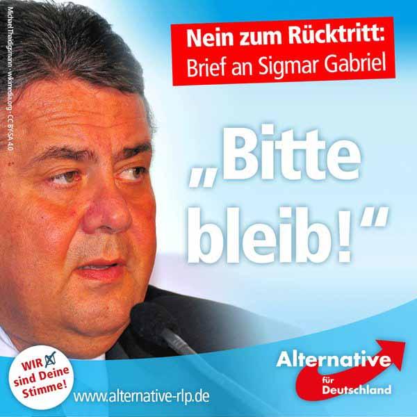 Bitte nicht zurücktreten Herr Gabriel. Wir werden ihre wirren Thesen arg vermissen. Schöne Grüße vom Pack an die SPD #Date:05.2016#
