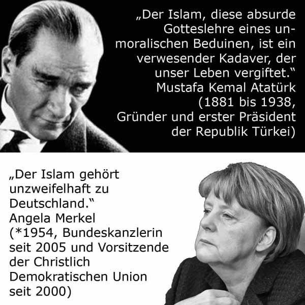 Der Islam ist ein verwesender Kadaver sagte Kemal Atatürk.Der Islam gehört unzweifelhaft zu Deutschland, sagt die ewiggestrige Merkel CDU #Date:05.2016#