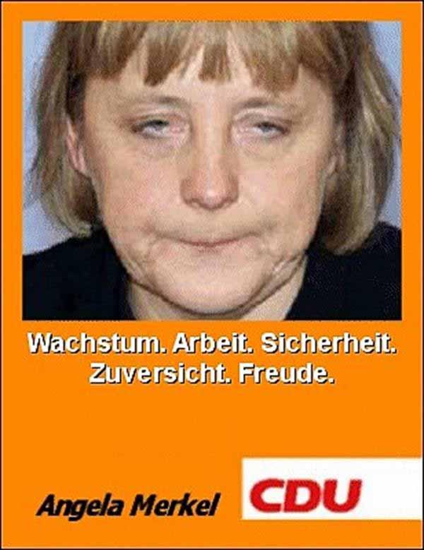 Das ist NICHT Angela Merkel: Wachstum, Arbeit, Sicherheit, Zuversicht, Freude. #Date:12.2015#