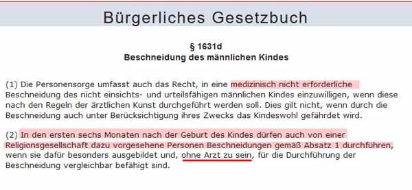Der von Schwarz-Gelb unter Merkel eingeführte § 1631 d BGB erlaubt die Vorhautentfernung ohne medizinische Gründe und die Beschneidung aus religiösen Gründen durch Nicht-Ärzte. #Date:05.2016#