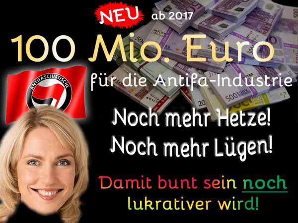Familienministerin Schwesig SPD macht 100 Millionen Fördergelder für linksradikale Projekte locker. #Date:05.2016#