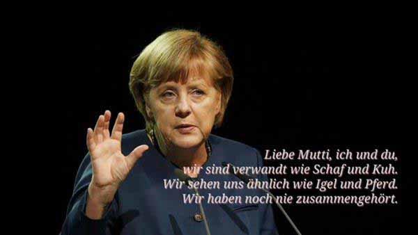 """Liebe """"Mutti"""" Merkel, wir sind verwandt wie Schaf und Kuh. Wir haben noch nie zusammengehört. #Date:12.2015#"""