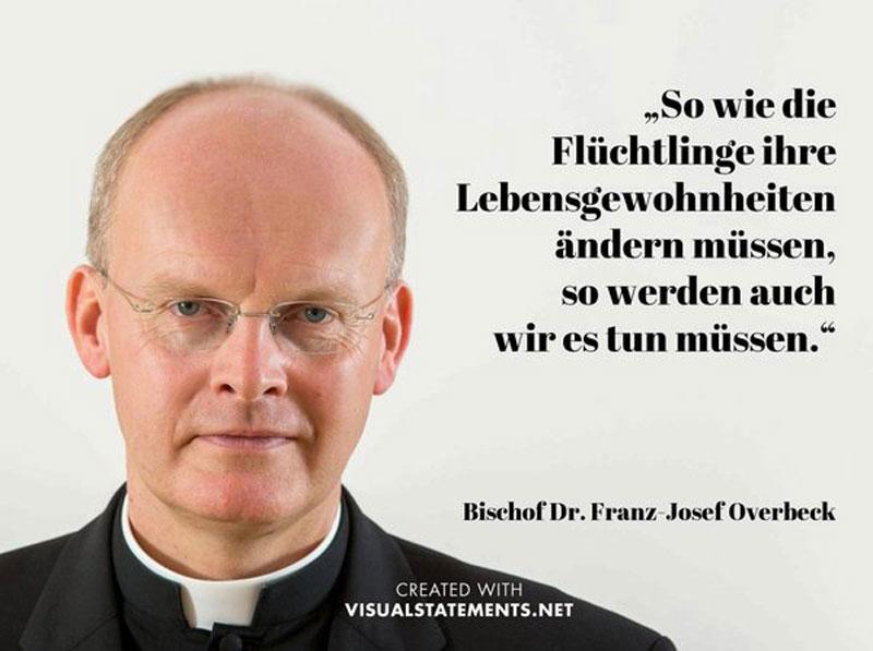 Der brave Hirte Bischof Dr. Franz-Josef Overbeck wirft seine Schäfchen den Islamwölfen zum Frass vor. Kirchensteuer weg. #Date:05.2016#