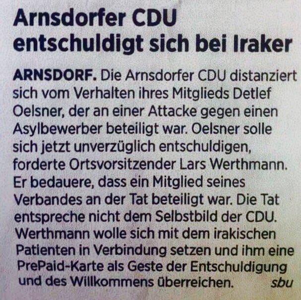 Abartige Kriecher der CDU Arnsdorf entschuldigen sich bei irakischem Straftäter für Festnahme. Deutschland krass pervers #Date:06.2016#