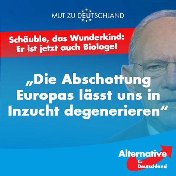 Der antideutsche Politiker und Bundesfinzanzminister Wolfgang Schäuble, CDU: die Abschottung Europas lässt uns in Inzucht degenerieren. #Date:06.2016#
