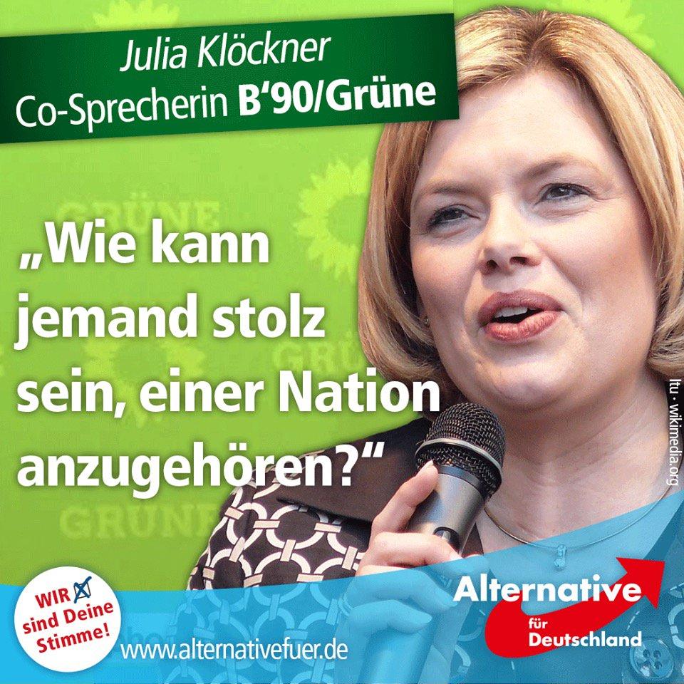Julia Klöckner CDU fragt, wie jemand stolz sein kann, einer Nation anzugehören. Könnte auch von den Grünen kommen. Slogan: Deutschland verrecke #Date:06.2016#
