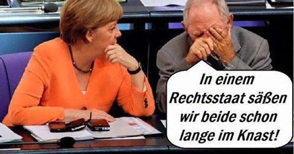 Bundesfinanzminister Schäuble CDU zu Bundeskanzlerin Merkel CDU: in einem Rechtsstaat säßen wir beide schon lange im Knast. Politgangster #Date:06.2016#