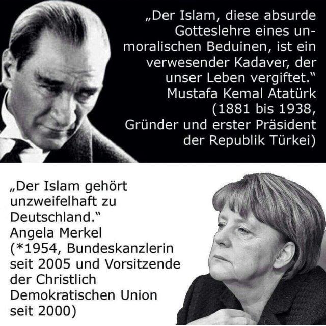 Der Islam in den Augen von Noch-Kanzlerin Merkel und  in den Augen von Kemal Atatürk, dem ersten Präsidenten der Republik Türkei #Date:06.2016#
