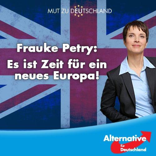 Frauke Petry Alternative für Deutschland AfD zum Brexit: es ist Zeit für ein neues Europa. Ein Europa der Vaterländer. Kein EU-Superstaat. #Date:06.2016#