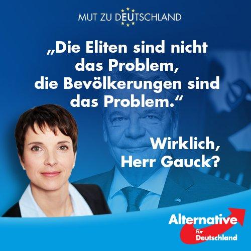 Nicht die Eliten sind das Problem in Europa, sondern die Bevölkerungen der EU-Länder sagt der seltsame Herr Gauck. So nicht, sie elitärer Noch-Bundespräsident von Eliten-Gnaden. #Date:06.2016#
