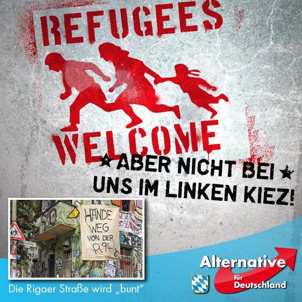 Die linksextreme Szene weigert sich in ihrem versifften Kiez in Berlin Rigaer Straße Migranten aufzunehmen. Schöne bunte Paranoia-Welt. #Date:06.2016#