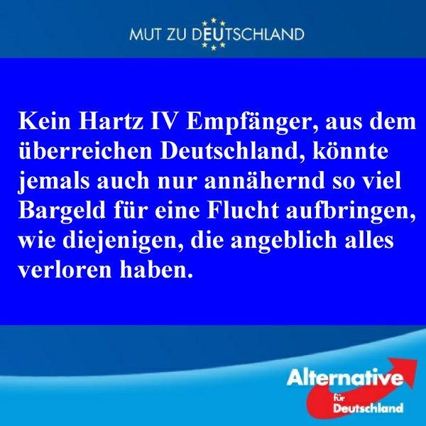 Kein Hartz IV Empfänger, aus dem überreichen Deutschland, könnte jemals auch nur annähernd so viel Bargeld für eine Flucht aufbringen, wi diejenigen, die angeblich alles verloren haben. #Date:#
