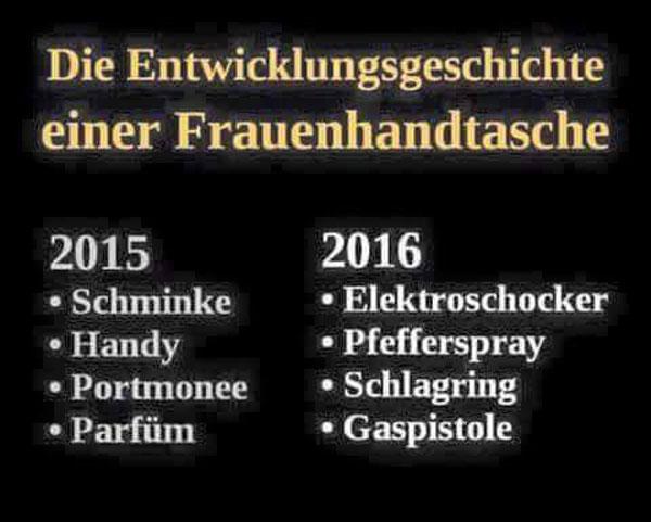 Wie sich der Inhalt von Damenhandtaschen in kürzester Zeit verwandelte. Statt Schminke, Handy, Geldbeutel und Parfüm jetzt Elektroschocker, Pfefferspray, Schlagring, Gaspistole. Deutschland krass pervers. Merkel-Deutschland. #Date:06.2016#