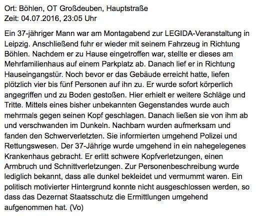 Versuchter Mordanschlag auf einen Ordner der Legida in Leipzig. Grüne und Linksautomome stehen unter Verdacht. Danke, Herr Maas SPD. Sie fördern derartige Erscheinungen durch ihr wirres Gesülze und die absolute Tolerierung  linker Gewalt. #Date:07.2016#
