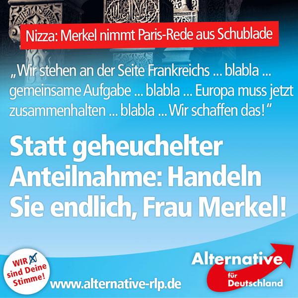 Nach dem Anschlag in Nizza mittels LKW  holt Merkel ihre Rede zu den Pariser-Anschlägen aus der Schublade und schwafelt sinnentleerte Gemeinplätze. Statt geheuchelter Anteilnahme sollte Merkel überlegen, mit welcher Politik solche Täter ins Land geschleust werden. #Date:07.2016#