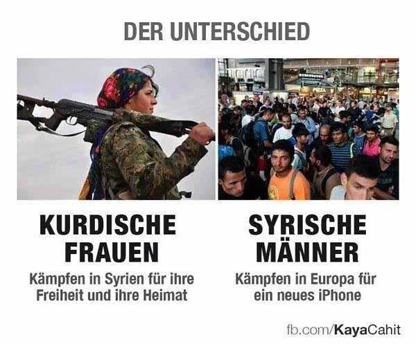 Der Unterschied: Kurdische Frauen kämpfen in Syrien, syrische Männer spielen mit I-Phone in Deutschland #Date:12.2015#