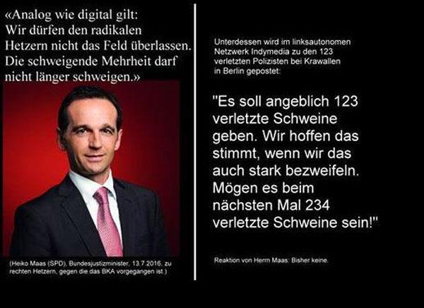 Bild zum Thema Die ganze Blindheit und Widerwärtigkeit von Zensurminister Maas SPD und der Merkel CDU Regierung. Wer die offizielle Staatsdoktrin nicht unterstützt wird verfolgt. Derweil hetzen Linksautonome auf Indymedia weiter und freuen sich über verletzte Polizisten.