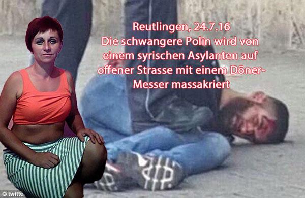 Reutlingen, 24.7.2016. Ein syrischer Asylant (polizeibekannt) massakriert auf offener Strasse am hellichten Tag eine schwangere Polin und verletzt 5 weitere Passanten. Einzelfall natürlich.  #Date:07.2016#