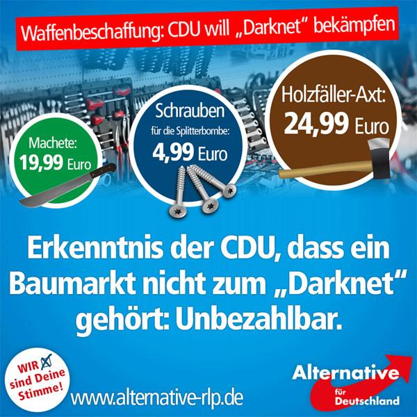 """Die CDU-Fraktion in der Bundesregierung handelt: Man hat sich nun den Kampf gegen das """"Darknet"""" auf die Fahnen geschrieben, um Terroristen die Waffenbeschaffung zu erschweren. Müssen Baumärkte nun um ihre Existenz fürchten? #Date:07.2016#"""