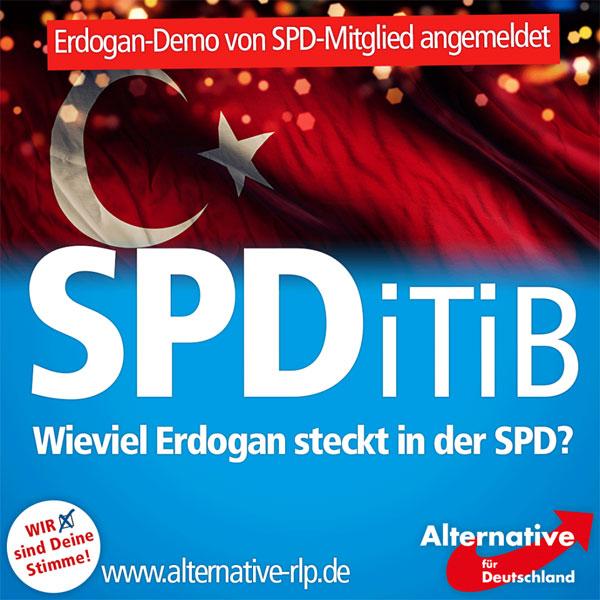 Mindestens fragwürdig ist die augenscheinliche Nähe der SPD zum Despoten Erdogan: So ist Malu Dreyer ein gern gesehener Gast bei der DiTiB, und verspricht sich davon vermutlich mehr Wählerstimmen. Die Pro-Erdogan-Demo in Köln hat ein SPD-Mitglied angemeldet. Und die SPD ist es auch, die sich dafür einsetzt, dass Organisationen wie die DiTiB an unseren Schulen unterrichten dürfen.  Wie viel Erdogan steckt also in der SPD? Und wann kommt die Ministerpräsidentin von sich aus auf die Idee, sich von der DiTiB zu distanzieren???? Fragen!  #Date:08.2016#