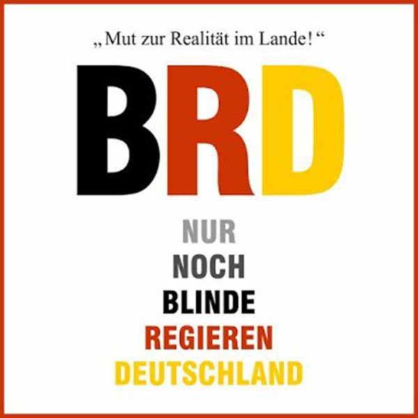 BRD – Nur noch Blinde Regieren Deutschland #Date:12.2015#