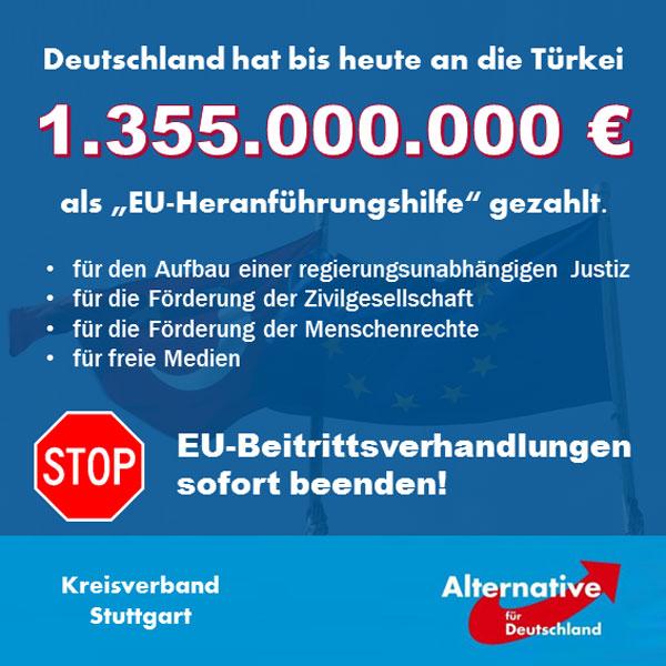 """Die Türkei wird bis 2020 einen zweistelligen Milliardenbetrag von der EU erhalten haben, falls die Beitrittsverhandlungen weitergehen. Bis heute hat allein Deutschland bereits knapp 1,4 Mrd. € gezahlt. Vor diesem Hintergrund ist klar, dass die Türkei ein enormes Interesse daran hat, die Gespräche weiterzuführen – obwohl die Gelder natürlich NICHT, wie eigentlich vorgesehen, zur Förderung von Menschenrechten, freien Medien oder unabhängiger Justiz verwendet werden.  Dementsprechend schroff und unwirsch reagiert die Türkei auf die Forderungen aus Österreich, die Verhandlungen sofort zu beenden. Der österreichische Außenminister ist in dieser Hinsicht mehr als deutlich, während sein deutscher Kollege Steinmeier nur diplomatische und inhaltsleere Sprechblasen produziert. Überhaupt herrscht bei den Altparteien überwiegend Appeasement-Stimmung gegenüber Erdogan, man hat sich ja mit dem EU-Flüchtlingsdeal auch abhängig und erpressbar gemacht.  Wir als AfD haben bereits in unserem Grundsatzprogramm die sofortige Beendigung der Beitrittsverhandlungen gefordert. Dementsprechend sind natürlich auch die wahnwitzigen """"Heranführungshilfen"""" sofort einzustellen. Es ist unverantwortlich von unserer Regierung, der Türkei jährlich dreistellige Millionenbeiträge zu überweisen, die dort zweckentfremdet werden – diese Gelder sollten in unserem eigenen Land sinnvoll verwendet werden.  http://www.achgut.com/artikel/eu-milliarden_als_heranfuehrungshilfe_fuer_erdogan #Date:08.2016#"""