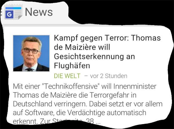 Bild zum Thema De Maiziere will Gesichtserkennung einführen. Die Überwachung wird immer totaler, der Bürger immer durchsichtiger. Weil die schwachsinnige Merkel-Regierung islamunterwürfig ist.