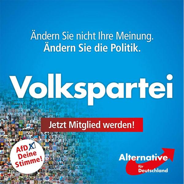 Ändern Sie nicht Ihre Meinung. Ändern Sie die Politik. Volkspartei AfD. Jetzt Mitglied werden. #Date:09.2016#