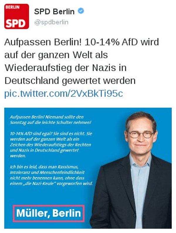 Der Regierende Bürgermeister von Berlin Müller SPD hat die Befürchtung, dass 10-14 % Wählerstimmen für die AfD Deutschland den Ruf eines Wiederaufstiegs der Nazis einbringen werde. #Date:09.2016#