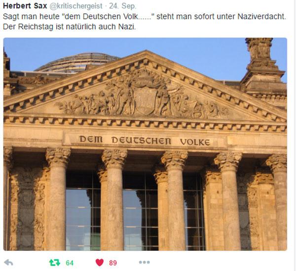 """Sagt man heute """"Dem deutschen Volke"""", steht man sofort unter Naziverdacht. Der Reichstag ist natürlich auch Nazi #Date:09.2016#"""