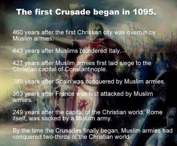 Falls wieder einmal die Moslems die christlichen Kreuzzüge ins Feld führen. Keine Aggression, sondern Notwehr. #Date:09.2016#