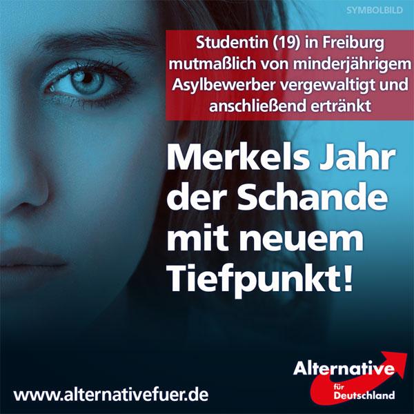 Das Jahr neigt sich dem Ende so zu, wie es begonnen hat: Köln, Würzburg, Ansbach und viele weitere Städte sind zum Synonym für Merkels verheerende Asylpolitik geworden. In diese traurige Bilanz reiht sich nun auch Freiburg ein. Die junge Studentin (19), die zuerst vergewaltigt und dann ertränkt wurde, ist das mutmaßliche Opfer eines unbegleiteten minderjährigen Asylbewerbers (UMA), der heute als Tatverdächtiger festgenommen wurde.   Wann wird die Kanzlerin die Konsequenzen ziehen, die in ihrem Amtseid den Schwur ablegte, ihre Kraft dem Wohle des deutschen Volkes zu widmen?  http://www.focus.de/panorama/videos/freiburg-studentin-maria-l-soll-von-17-jaehrigem-fluechtling-getoetet-worden-sein_id_6291390.html #Date:12.2016#