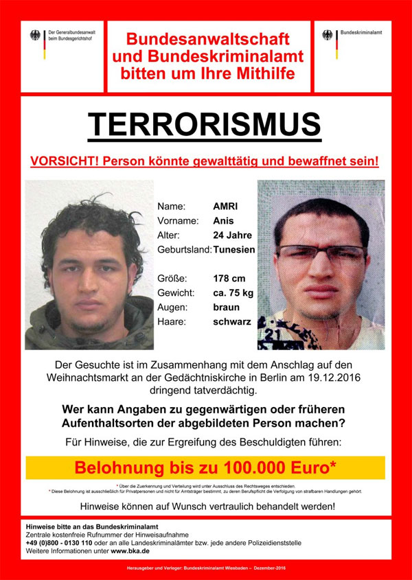 Fahndungsaufruf nach dem vermutlichen Täter des islamistischen Anschlags auf den Berliner Weihnachtsmarkt Anis Amri. #TruckJihad #Berlin #Date:12.2016#