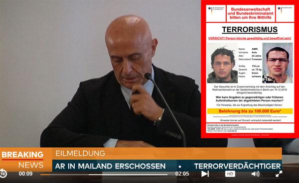 Der italienische Innenminister verkündet, dass der islamistische LKW-Attentäter von Berlin, Anis Amri, in Italien bei einer Personenkontrolle erschossen wurde. #Date:12.2016#