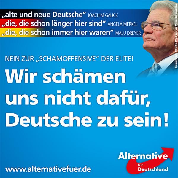 """Noch-Bundespräsident Joachim Gauck teilt mit: """"Wir brauchen mehr Begegnungen zwischen alten und neuen Deutschen."""" Die Kanzlerin lässt uns wissen, dass man das, was einmal deutsches Volk genannt wurde, nun als """"die, die schon länger hier sind"""" bezeichnet. Und Malu Dreyer, Bundesrats- und Ministerpräsidentin in Rheinland-Pfalz, bezeichnete die Deutschen in ihrer Regierungserklärung als """"die, die schon immer hier waren.""""   So könnte man mit der Zitatesammlung weiter fortfahren und möchte fast glauben, dass sich die sogenannte """"Elite"""" für uns, also für ihr Volk, schämt.  Doch: Wir schämen uns nicht dafür, Deutsche zu sein, und wir haben auch kein Problem damit, uns als solche zu bezeichnen! #Date:12.2016#"""