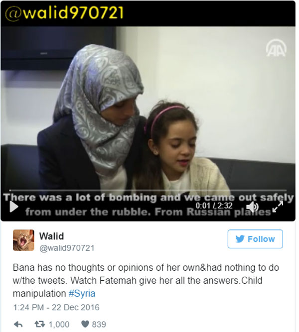 Eine riesige Propaganda-Maschine ist in Syrien tätig, um die lieben sunnitisch-islamistischen Rebellen moralisch über die Regierungstruppen zu stellen.   Teil dieser Strategie ist auch die 7-jährige Bana, die die Welt aus Aleppo mit Gräuelnachrichten fütterte.   Dies ging sogar soweit, dass Erdogan das Mädchen und seine Familie aus Syrien herausholen liess.   Anhand dieses Interviews ist deutlichst zu erkennen, dass die 7-Jährige gar nichts weiss und praktisch jede Antwort von der Mutter eingeflüstert wird.   Das sind die Quellen, auf die sich das Merkel-Regime und die Qualitätsmedien in Deutschland verlassen und daraus ein völlig verzerrtes Bild vom syrischen Bürgerkrieg zeichnen, der nichts als ein innerislamischer Glaubenskrieg zwischen Schiiten und Sunniten ist und uns als Gut (Rebellen) gegen Böse (Assad und Putin) verkauft wird.  https://de.southfront.org/7-jahrige-bloggerin-aus-aleppo-hat-nichts-mit-ihren-tweets-zu-tun-video/ #Date:12.2016#