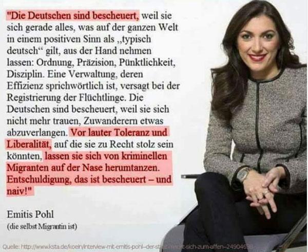 Bild zum Thema Die Deutschen sind bescheuert   Leider.   Auszug aus Interview des Kölner Stadtanzeigers mit Emitis Pohl, die selbst Migrantin ist.
