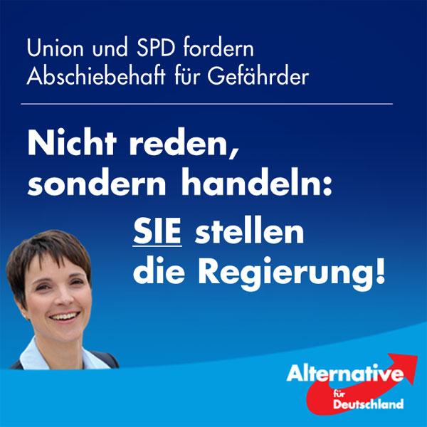 """Union und SPD müssen handeln, nicht reden Hochrangige Politiker aus CDU/CSU und SPD, darunter Innenminister De Maiziere und SPD-Fraktionschef Oppermann, fordern jetzt unisono Abschiebehaft für Gefährder. Wir sagen dazu: Fordern Sie nicht lang, ändern Sie die Gesetze – Sie stellen die Regierung!  Es ist ein Armutszeugnis, dass eine Große Koalition, die mit ihrer derzeitigen parlamentarischen Mehrheit (ca. 80% der Sitze!) sogar die Verfassung ändern könnte, seit Wochen und Monaten keine wirksamen Regelungen zur konsequenteren Abschiebung und zur Verbesserung der inneren Sicherheit umsetzt.   Es stellt sich daher die Frage: Ist diese Regierung noch handlungsfähig – und überhaupt handlungswillig? Oder genügt es ihr, die Bürger mit Absichtserklärungen in Talkshows und Interviews hinzuhalten, solange die eigenen Umfragewerte nicht bröckeln? Immerhin hat Frau Merkel den Wählern """"Rückführung, Rückführung, Rückführung"""" angekündigt – wann liefert die Regierungschefin?  Was am Ende des Tages im Bundesrat dann von grün-mitregierten Ländern verzögert und blockiert wird, steht auf einem anderen Blatt. Damit müssen wir uns erst dann beschäftigen, wenn der Bundestag vorgelegt hat.  Zeit für die #AfD.  http://www.zeit.de/politik/deutschland/2017-01/islamismus-gefaehrder-asylrecht-abschiebungen-innenministerium #Date:01.2017#"""