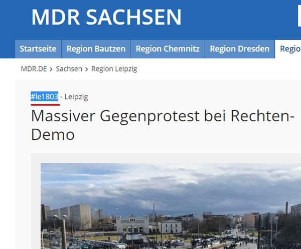 Bild zum Thema  MDR nutzt linksfaschistisches Hashtag  Der #Mitteldeutsche #Rundfunk #MDR als Teil der #Merkel-#Konsenspresse nutzt für seine Berichterstattung über eine rechte Demo in Leipzig das Twitter-Hashtag '#le1803' .  Die #linksautonome #Szene organisiert und mobilisiert über Hashtags dieser Bauart   # Abkürzung Ort Tag/Monat (#le1803)  #Gegendemos zu unliebsamen Aufmärschen #Andersdenkender.  Klar, dass man sich als GEZ-Funk bei seinen Ernährern vom #Merkel-Regime bedanken muss. Schöne Zustände. :v  http://www.mdr.de/sachsen/leipzig/rechte-und-linke-demonstrationen-in-leipzig-100.html