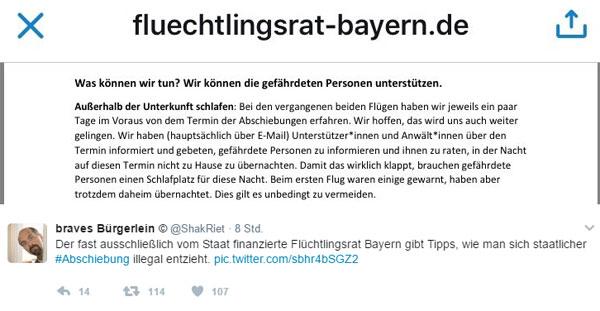 Der Flüchtlingsrat und die Illegalen  Offensichtlich können Personen doch illegal sein, denn sonst bräuchte der staatlich subventionierte Flüchtlingsrat Bayern keine Tipps geben, wie man sich der Abschiebung entziehen kann.  Alles nicht ganz nachvollziehbar, was selbst in Bayern so alles mit unseren Steuergeldern getrieben wird. Könnt