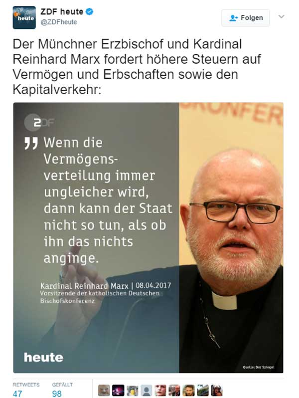 Bild zum Thema Wer im Glashaus sitzt  Der Münchner Kardinal Marx, bislang besonders im Zusammenspiel mit seinem evangelischen Kollegen Bedford-Strohm als Islamversteher und Kreuzverleugner bekannt geworden, schließt sich offensichtlich dem Wahlkampf der SPD an und schwenkt auf die Sozialwelle ein.  Natürlich gelten seine Forderungen nicht für die Kirche. Der Vermögensstand der Erzdiözese München in 2015 belief sich übrigens auf 5,5 Milliarden EUR.   Da lässt sich leicht Wasser predigen und Wein trinken. :v  #kardinal_marx  #erzdiözese_münchen  #kreuzverleugner  #islamversteher