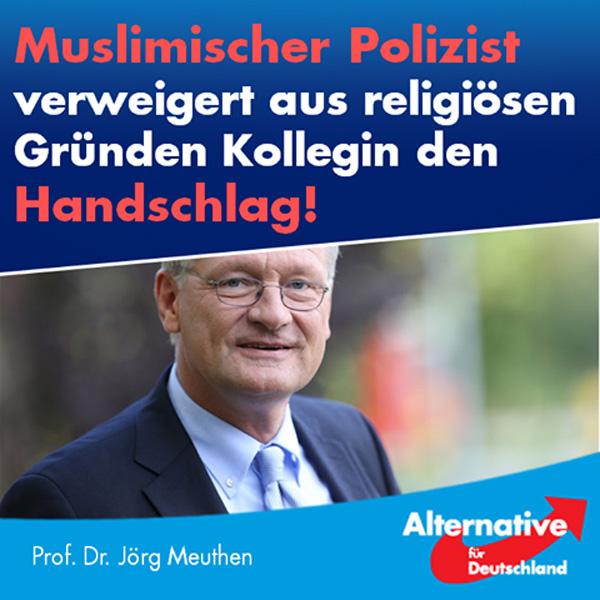 Ein muslimischer Polizist hat in Rheinland-Pfalz aus religiösen Gründen den Handschlag einer Kollegin verweigert, die ihm zu einer Beförderung gratulieren wollte.  Das geht in Deutschland überhaupt nicht – oder sind wir schon zu einem muslimischen Land mit Scharia-Recht geworden? Der Islam gehört NICHT zu Deutschland, und dieser Fall zeigt einmal mehr, warum das so ist: Weil zentrale Werte zu erheblichen Teilen nicht kompatibel sind.  Stellen Sie sich, liebe Leserinnen, doch einmal vor, dieser Polizist würde bei einer Unfallaufnahme Ihrem männlichen Unfallgegner die Hand schütteln, Ihnen aber nicht. Wie würden Sie sich dabei fühlen?   Ohne Worte. In Pakistan mag er mit einer solchen Amtsführung vielleicht auf breite Zustimmung stoßen, aber nicht in Deutschland. Dieser Mann gehört sofort aus dem Dienst entfernt.  Im Übrigen frage ich mich: Wie konnte dieser religiöse Fundamentalist überhaupt in den Polizeidienst vordringen und dann sogar noch verbeamtet werden?   Das sind die Ergebnisse eines von der SPD zu verantwortenden Auswahlprozesses – das betroffene Bundesland Rheinland-Pfalz wird nämlich seit 1991 durchgängig (!) von der SPD regiert. Diese Partei schafft Deutschland ab.  Zeit, die SPD von den Hebeln der Macht zu entfernen, bevor sie noch mehr Schaden anrichtet. Zeit für die #AfD.  https://www.welt.de/politik/deutschland/article166893316/Muslimischer-Polizist-verweigert-Kollegin-den-Handschlag.html #Date:07.2017#