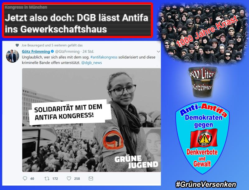 """Antifa-Kongress in München - der militante Arm ist stets willkommen  Während die Polizeigewerkschaft """"Junge Polizei"""" kritisiert, dass das DGB-Haus in München möglicherweise zu einer Brutstätte von Gewalt gegen den Rechtsstaat verkomme, hat der Deutsche Gewerkschaftsbund DGB keine Bedenken gegen eine Unterstützung der Polit-Anarcho-Truppe.  Kritiker werden in der Presse hingegen als Rechtsextreme diffamiert. Linker kann ein Staat nur unter Stalin werden.  Da die Antifa und andere Linksautonome bislang über das SPD-geführte Familienministerium im Rahmen des Projekts """"Kampf gegen Rechts"""" bereits über Tarnorganisationen mitfinanziert wurden, kann der DGB schlecht seine Unterstützung für den militanten Arm der rotgrünen Ideologen versagen.  Wir nehmen diese offenkundige Affinität der rotgrünen Humanisten zu Gewalt und antidemokratischem Verhalten ohne Überraschung zur Kenntnis.  Siehe hierzu auch: http://www.br.de/nachrichten/antifa-veranstalter-einigen-sich-mit-gewerkschaft100.html  #antifa #kongress  #dgb  #spd  #grüne  #GrüneVersenken #Date:10.2017#"""
