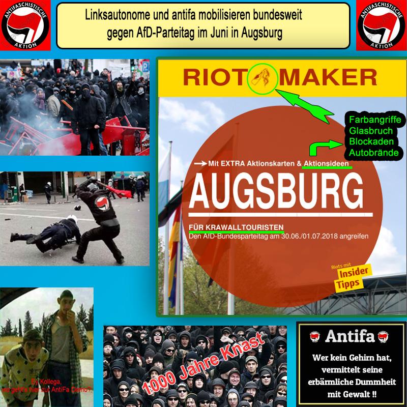 """>> Schwarzer Block und Antifa: Reiseführer für Krawalltouristen zum AfD-Bundesparteitag in Augsburg  Mit einem fast 50-seitigen   """"Reiseführer für Krawalltouristen"""" [1]  mobilisieren Linksfaschisten, Linksautonome und antifa [2] bereits jetzt bundesweit für Gewaltdemos gegen den AfD-Bundesparteitag, der Ende Juni in Augsburg stattfinden wird:  ? """"Wir rufen anlässlich des AfD-Parteitags in Augsburg zur Revolte gegen das Kollektiv der Deutschen auf.   Wir wollen nicht nur der AfD den Kampf ansagen, sondern unseren Krawall gegen jedes Kriegerdenkmal, gegen jede Repressionsbehörde des Staates, gegen jedes Parteibüro einer rassistischen Partei, gegen jeden Kollaborateur eines erneut aufkeimenden Faschismus richten.  Setzen wir in Augsburg ein Zeichen und zeigen der deutschen Mehrheitsgesellschaft, dass jede rassistische, jede antisemitische, jede antiziganistische, jede antifeministische Aggression ihren Preis hat und von uns nicht unbeantwortet bleiben wird!"""" ??  Die professionell gestaltete Broschüre enthält einen Aufruf, eine Beschreibung der Anfahrtswege, mögliche Angriffsziele wie Hotels, Kriegerdenkmäler, sogenannte Repressionsbehörden, die Anschriften sogenannter rassistischer Parteien in Ausbsburg und eine Anleitung zur Durchführung von Straßenblockaden (auch mit brennenden Reifen und Nagelbrettern), Farbanschlägen mit verschiedensten Mitteln inklusive Beschaffungsmöglichkeiten, Erzeugung von Glasbruchschäden und das Anzünden von Autos.  Zur Polizei heißt es in dem Machwerk, dessen Urheber sich den Leitsatz """"All cops are bastards"""" (Abk: ACAB, zu deutsch: alle Bullen sind Schweine) auf die Fahne geschrieben haben:  ? """"Die Polizei ist rassistisch, sozialdarwinistisch und sexistisch bis zum geht nicht mehr. Die Bullen haben gelernt, Befehle auszuführen und diese nicht infrage zu stellen. Sie haben viel zu viel Macht und diese nutzen sie auch immer wieder aus."""" ??  Bundesweit werden die Anschriften der AfD-Gliederungen bekanntgegeben und darauf hingewiesen, wo weiter"""